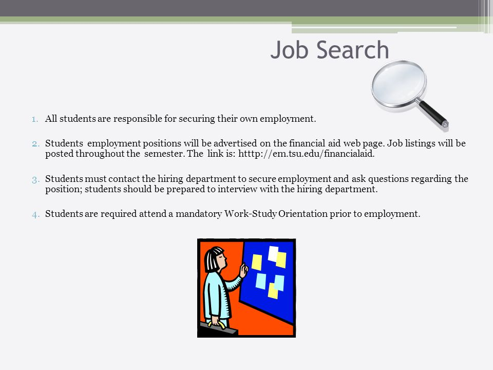 Job Search 1.All students are responsible for securing their own employment.