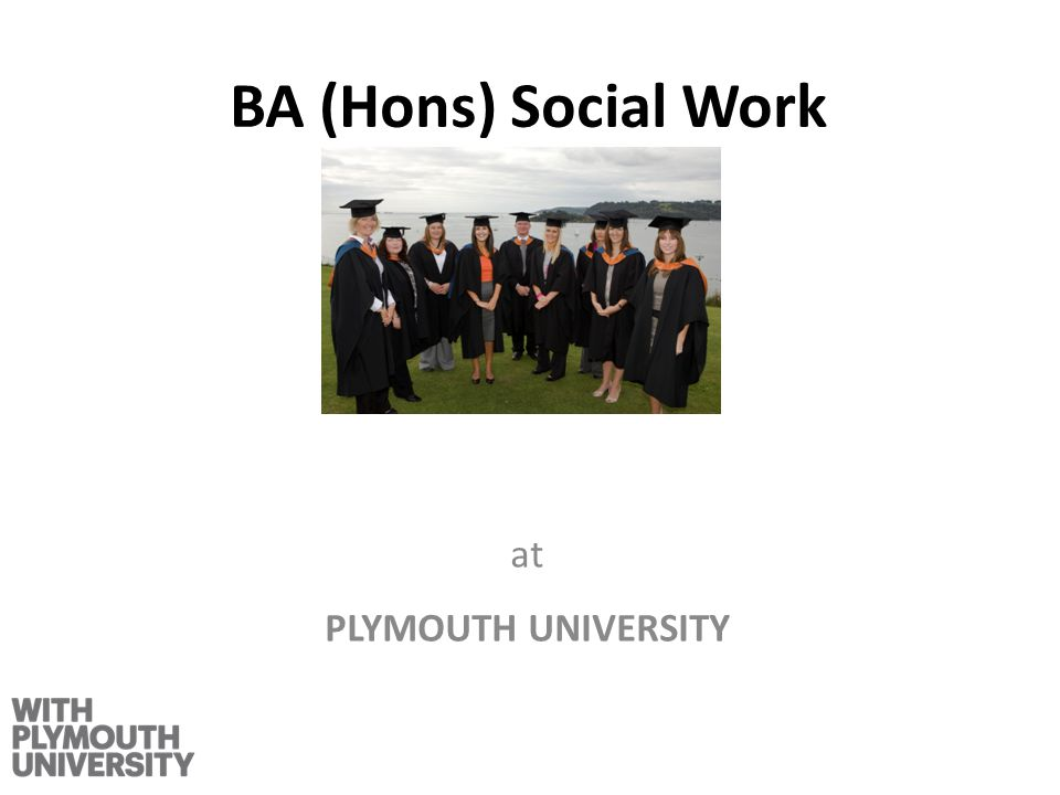 BA (Hons) Social Work at PLYMOUTH UNIVERSITY