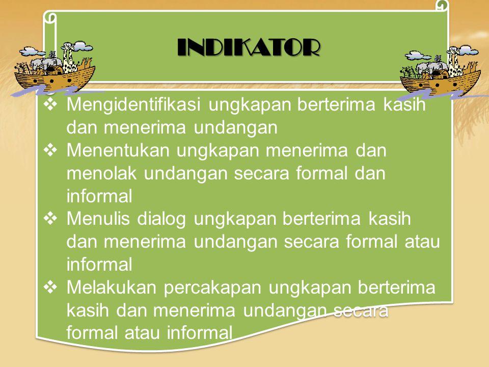 9.2 Mengungkapkan makna dalam percakapan transaksional (to get things done) dan interpersonal (bersosialisasi) resmi dan tak resmi secara akurat, lanc