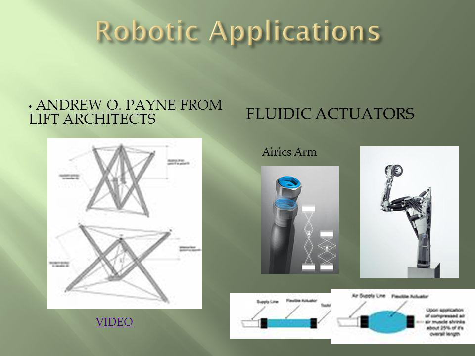ANDREW O. PAYNE FROM LIFT ARCHITECTS FLUIDIC ACTUATORS VIDEO Airics Arm