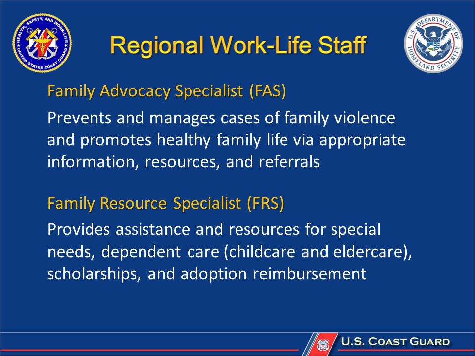 Family Advocacy Specialist (FAS) Prevents and manages cases of family violence and promotes healthy family life via appropriate information, resources