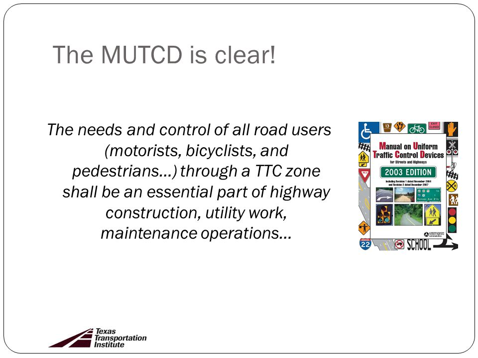 The MUTCD is clear.