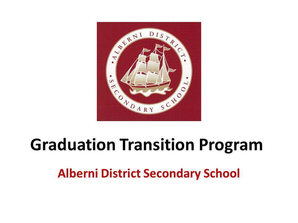 Graduation Transition Program Alberni District Secondary School