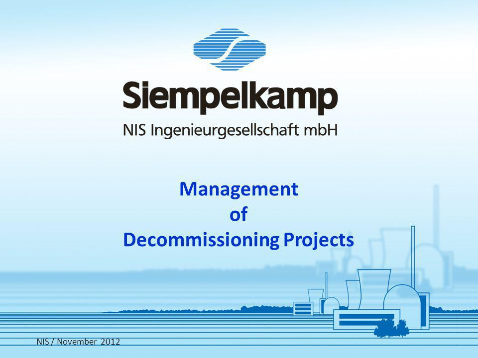 Management of Decommissioning Projects NIS / November 2012
