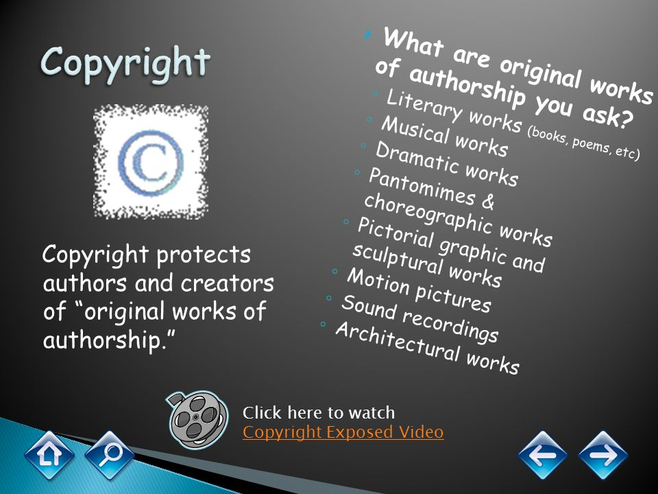When you write a story in your classroom or create a project in your art class, YOU automatically own the copyright on it.