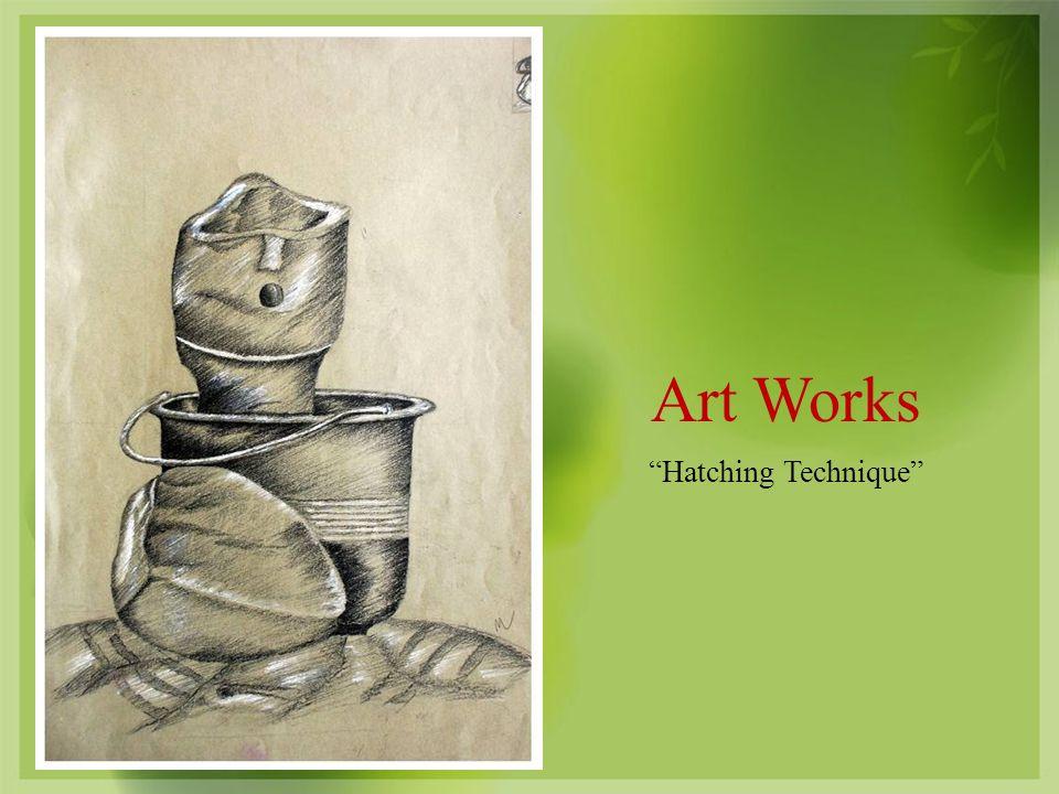 Art Works Hatching Technique