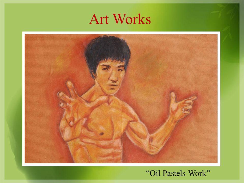 Art Works Oil Pastels Work