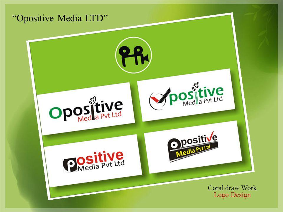 Coral draw Work Logo Design Opositive Media LTD