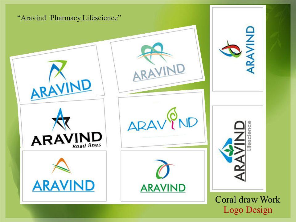 Coral draw Work Logo Design Aravind Pharmacy,Lifescience