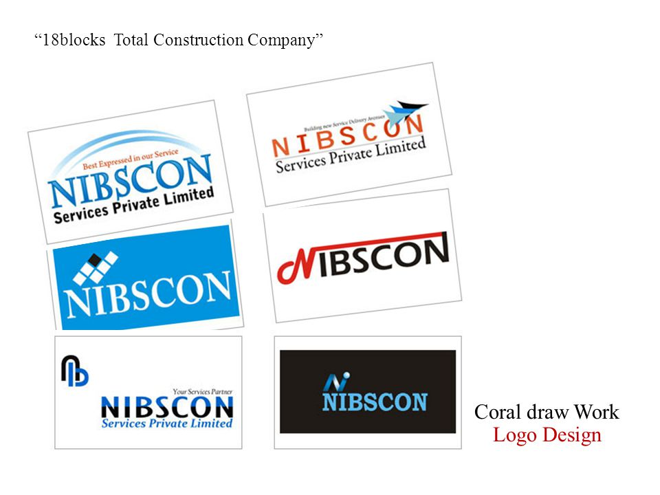 Coral draw Work Logo Design 18blocks Total Construction Company