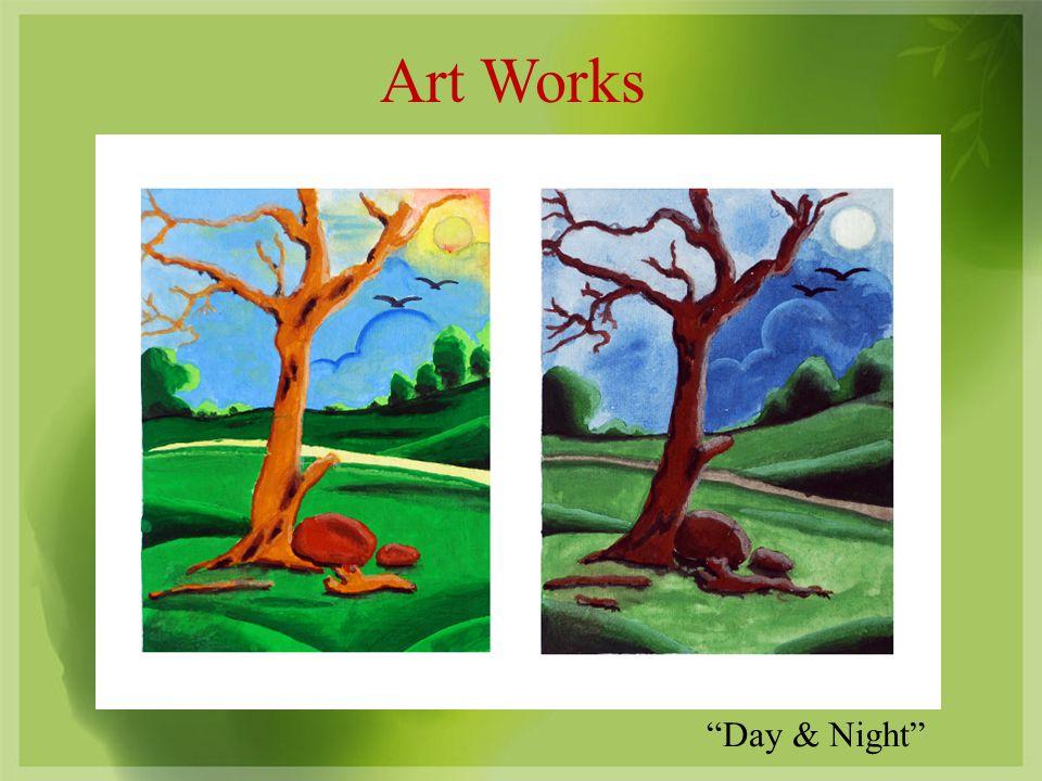 Art Works Day & Night