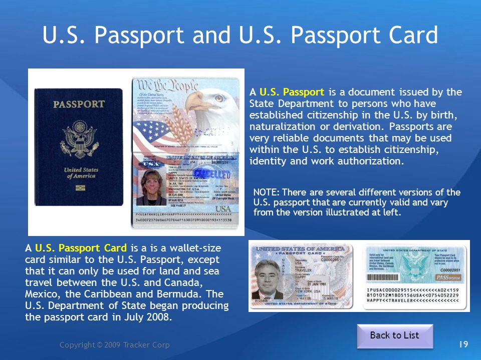 Copyright © 2009 Tracker Corp U.S. Passport and U.S. Passport Card A U.S. Passport is a document issued by the State Department to persons who have es