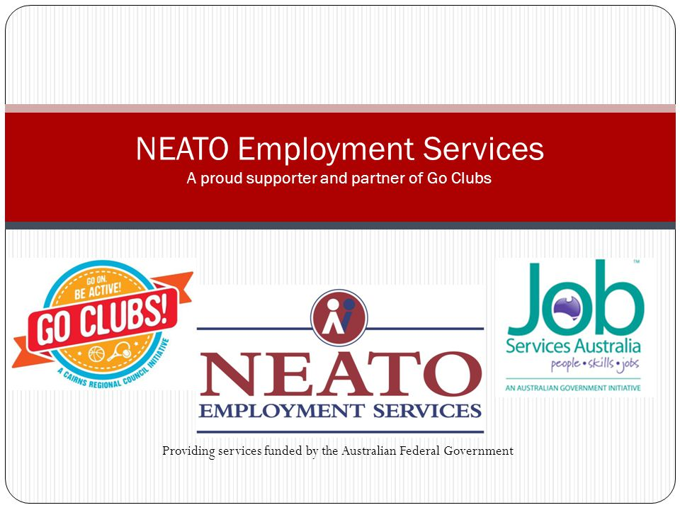 Overview NEATO Employment Services have been providing support and assistance to job seekers since 1986.