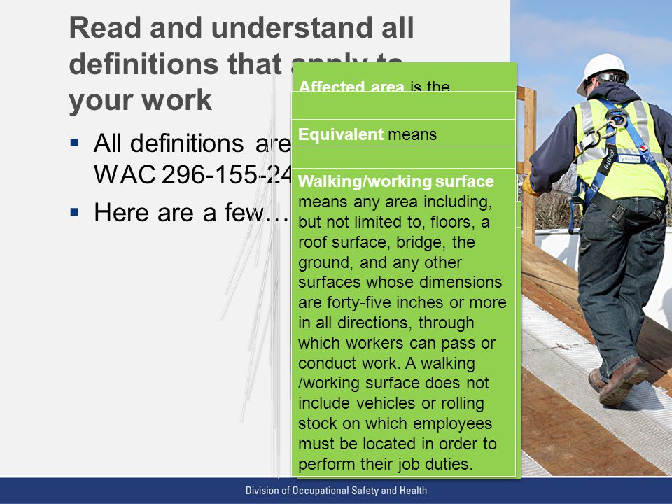 VPP: The Standard of Excellence in Workplace Safety and Health Read and understand all definitions that apply to your work All definitions are located