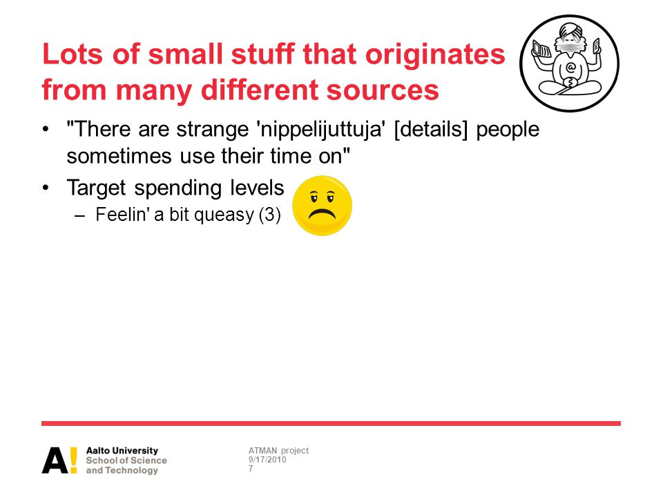 Lots of small stuff that originates from many different sources
