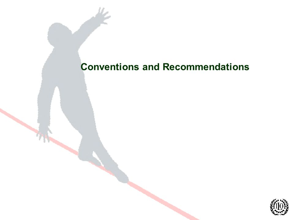 Conventions and Recommendations