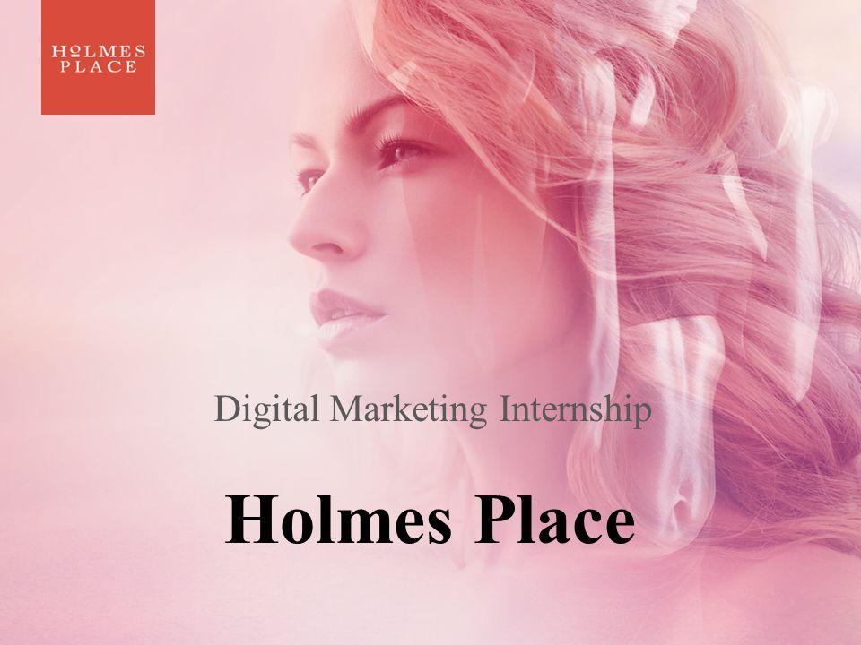 Holmes Place Digital Marketing Internship