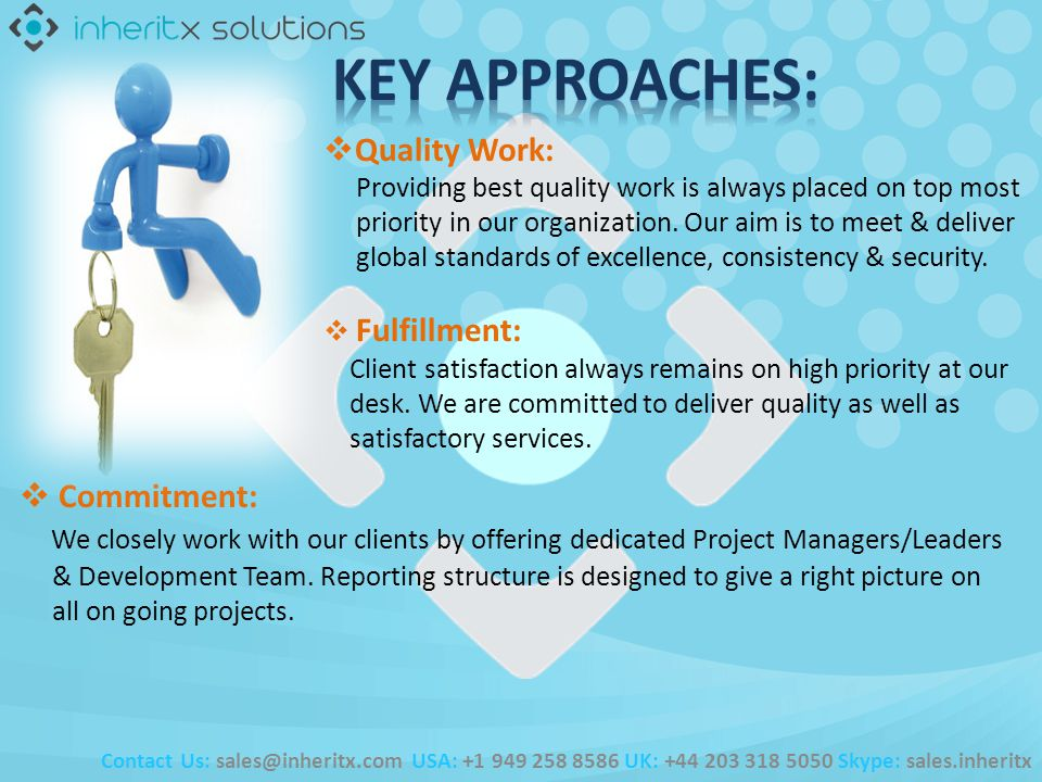 Quality Work: Providing best quality work is always placed on top most priority in our organization. Our aim is to meet & deliver global standards of