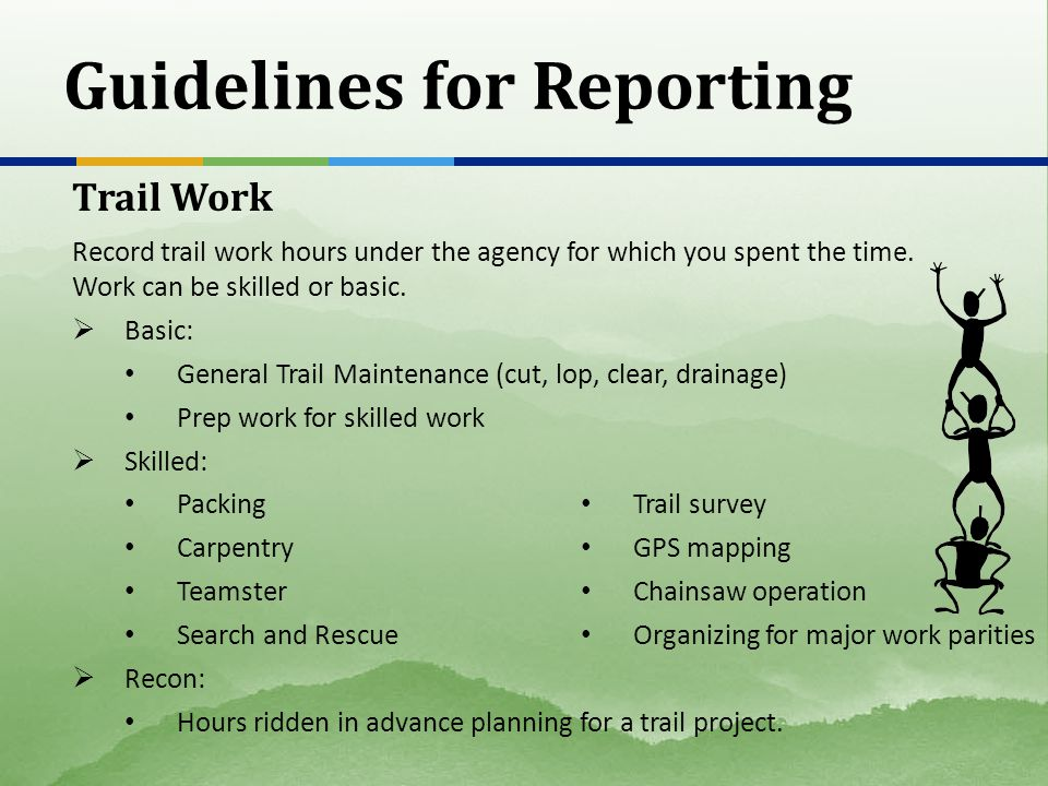 Guidelines for Reporting Stock Use Stock Used Number of saddle and pack stock used to complete a project.