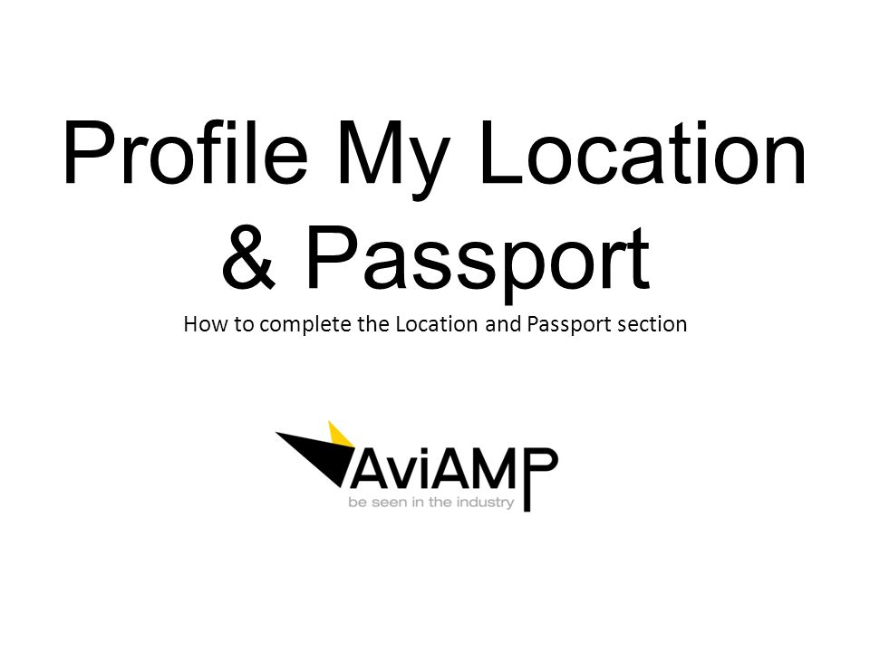 My Location This section is useful for members to indicate where they are based, whether periodically or permanently This will make sure you come up in the results when a company searches location only Select the new location button to begin