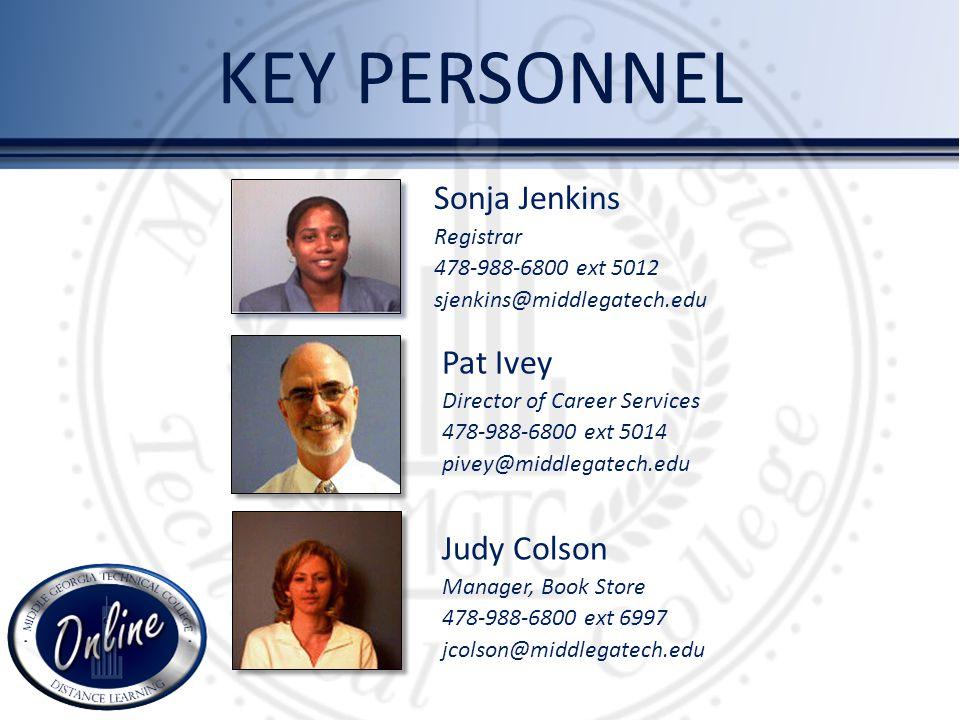 KEY PERSONNEL Sonja Jenkins Registrar 478-988-6800 ext 5012 sjenkins@middlegatech.edu Pat Ivey Director of Career Services 478-988-6800 ext 5014 pivey