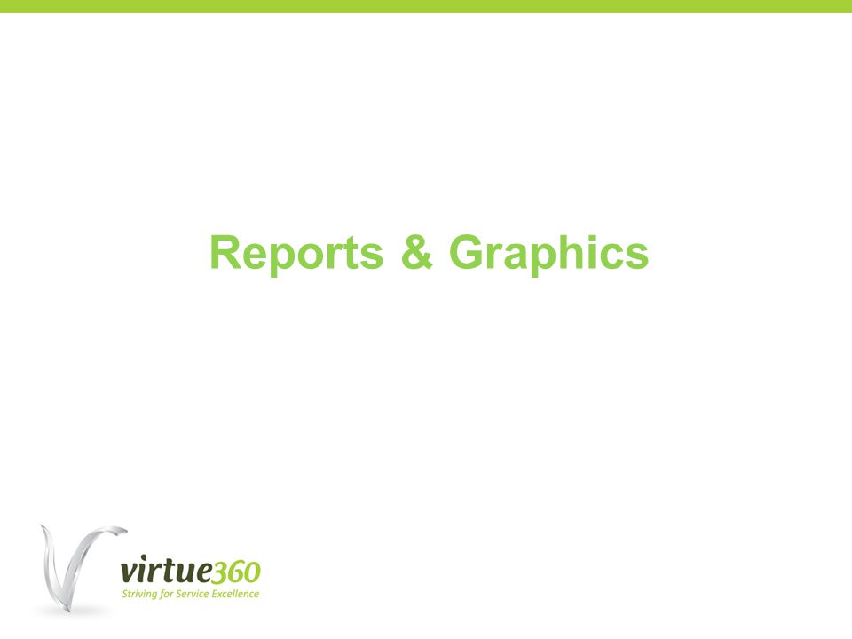 Reports & Graphics
