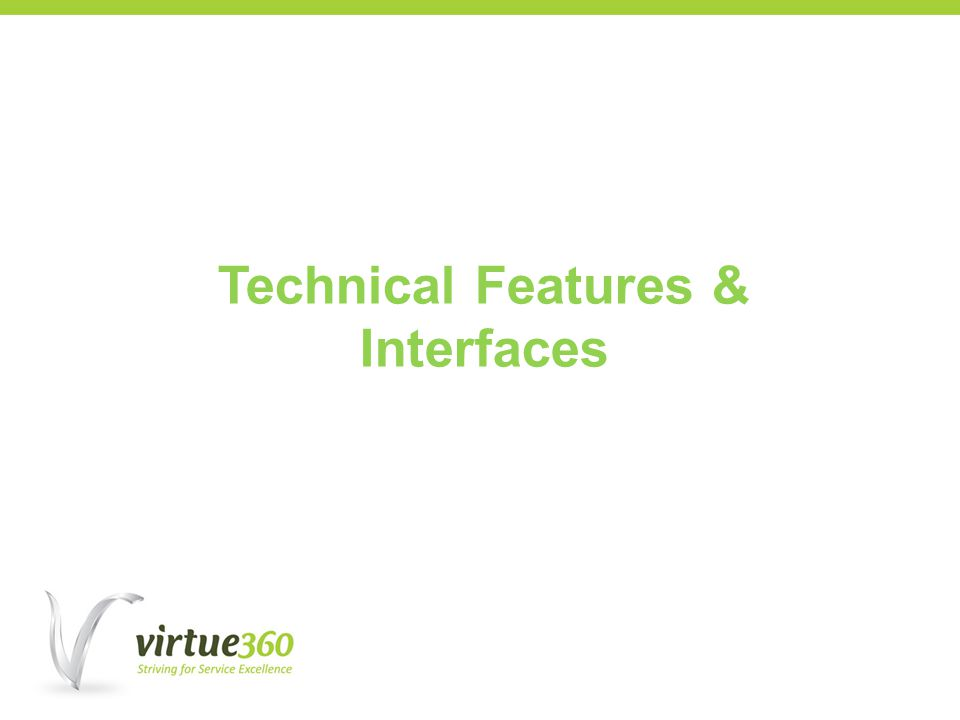 Technical Features & Interfaces