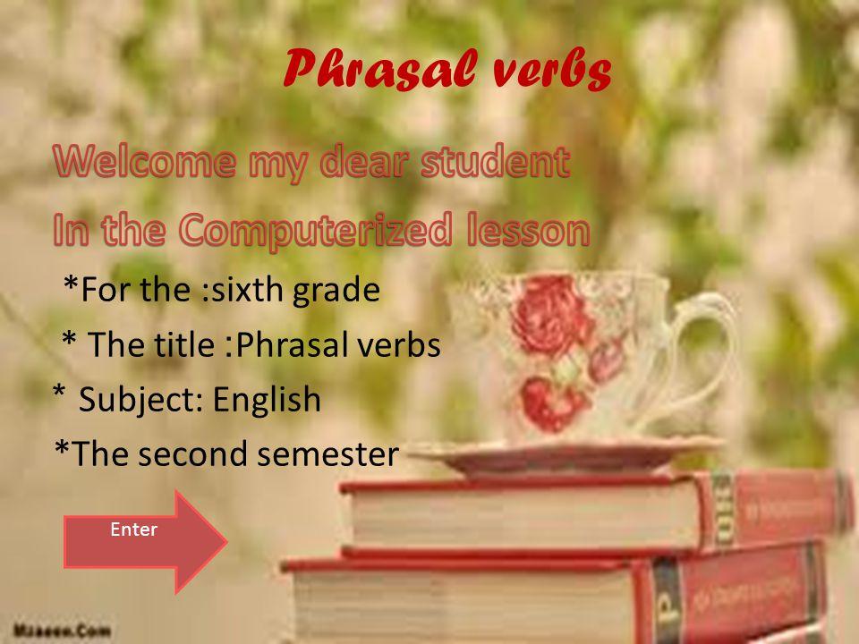 Phrasal verbs Enter