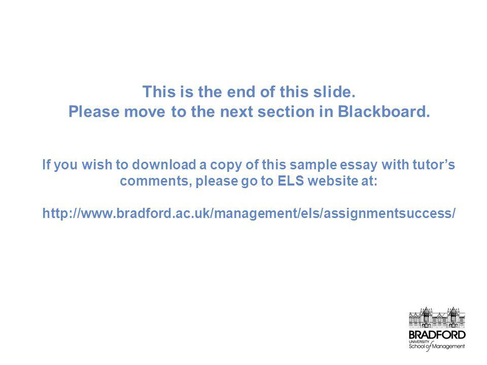 This is the end of this slide. Please move to the next section in Blackboard.