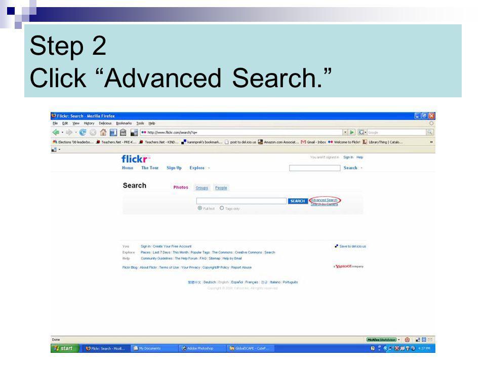 Step 2 Click Advanced Search.
