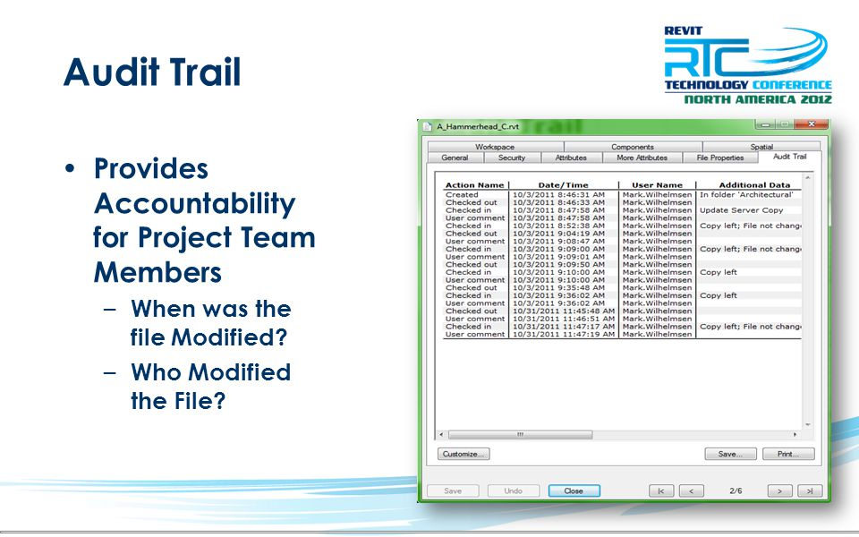 Audit Trail Provides Accountability for Project Team Members – When was the file Modified.