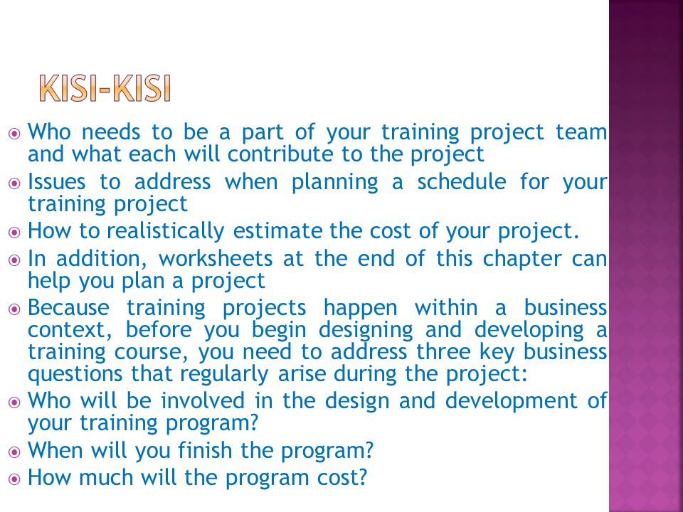 There are a few common issues that affect the estimates of training projects.