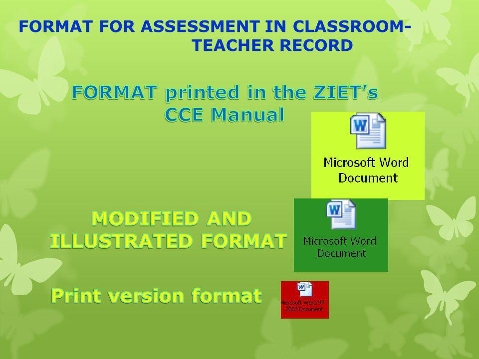 FORMAT FOR ASSESSMENT IN CLASSROOM- TEACHER RECORD
