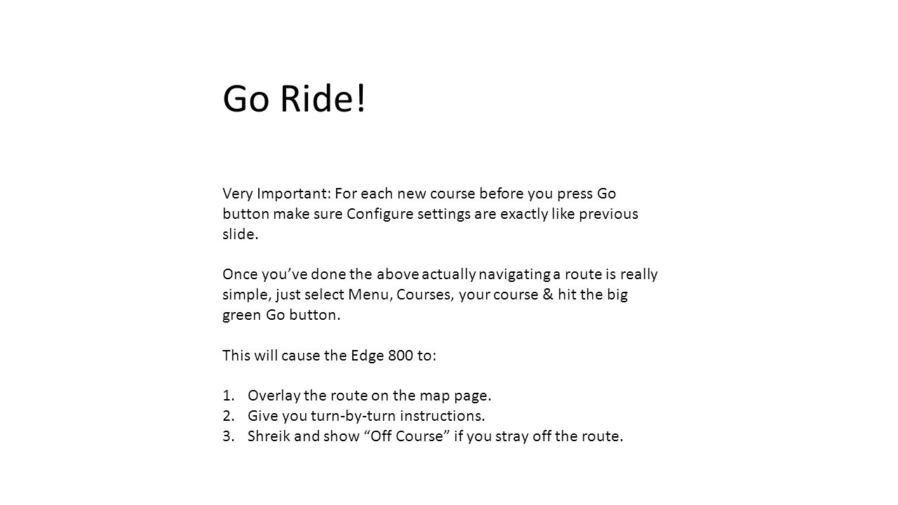 Go Ride.