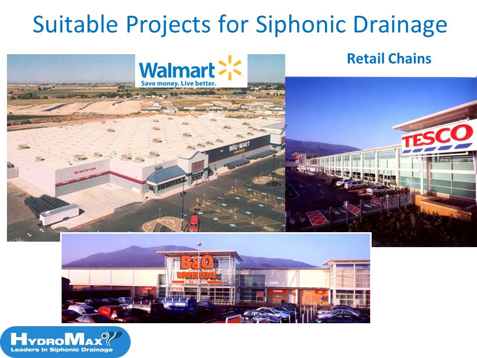 37 Suitable Projects for Siphonic Drainage Retail Chains