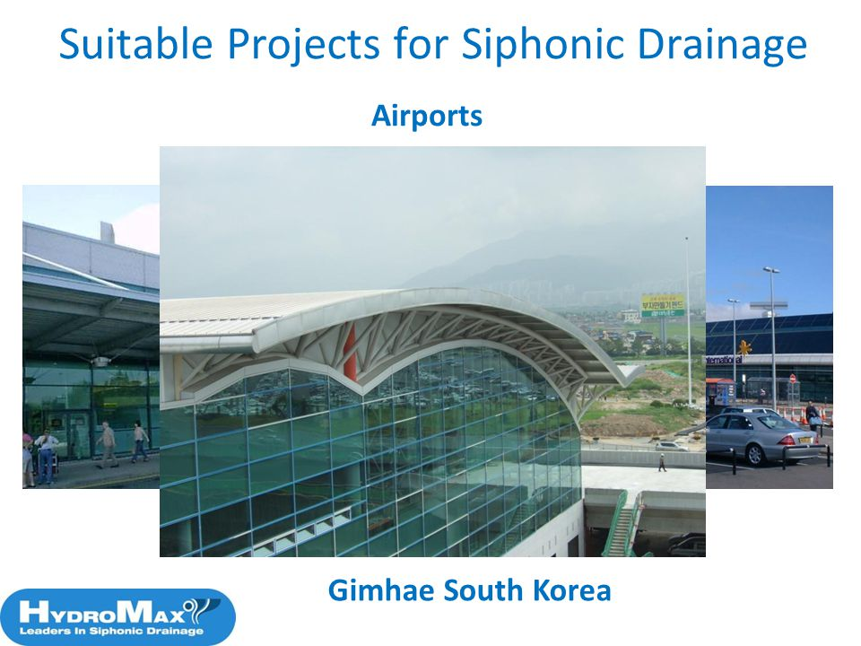 Airports Suitable Projects for Siphonic Drainage Gimhae South Korea