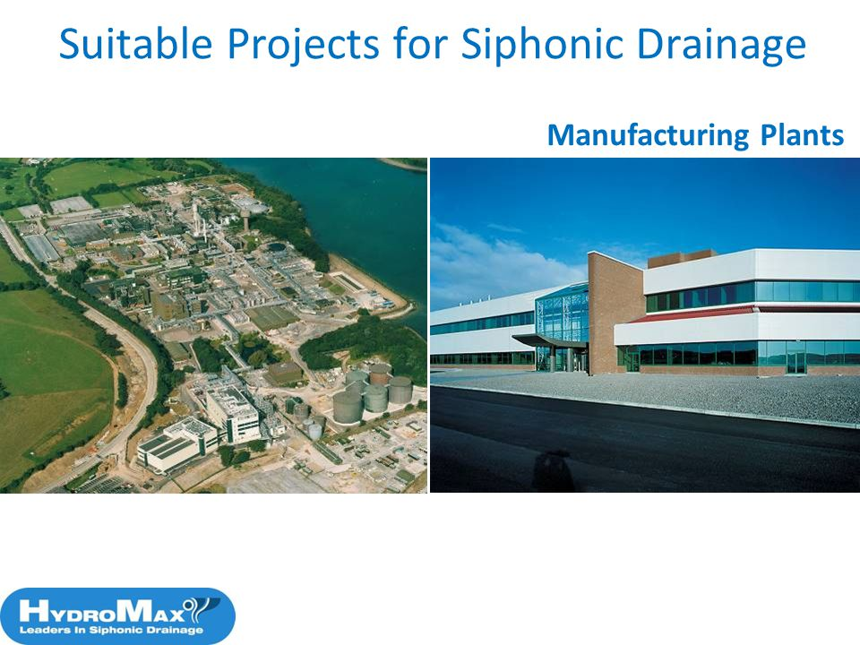 48 Manufacturing Plants Suitable Projects for Siphonic Drainage