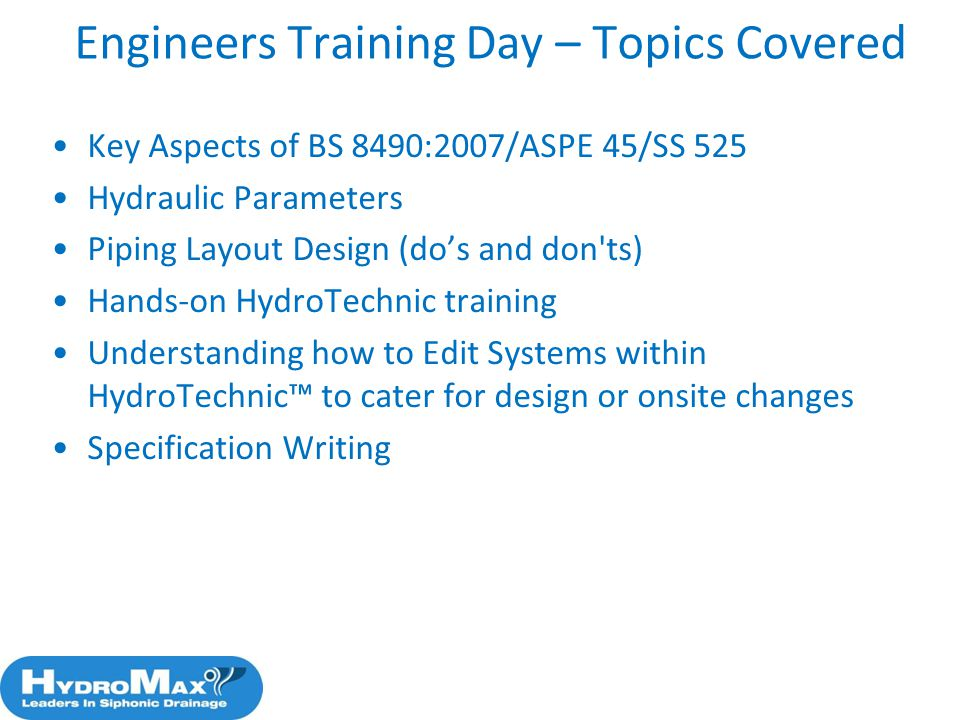 81 Engineers Training Day – Topics Covered Key Aspects of BS 8490:2007/ASPE 45/SS 525 Hydraulic Parameters Piping Layout Design (dos and don'ts) Hands