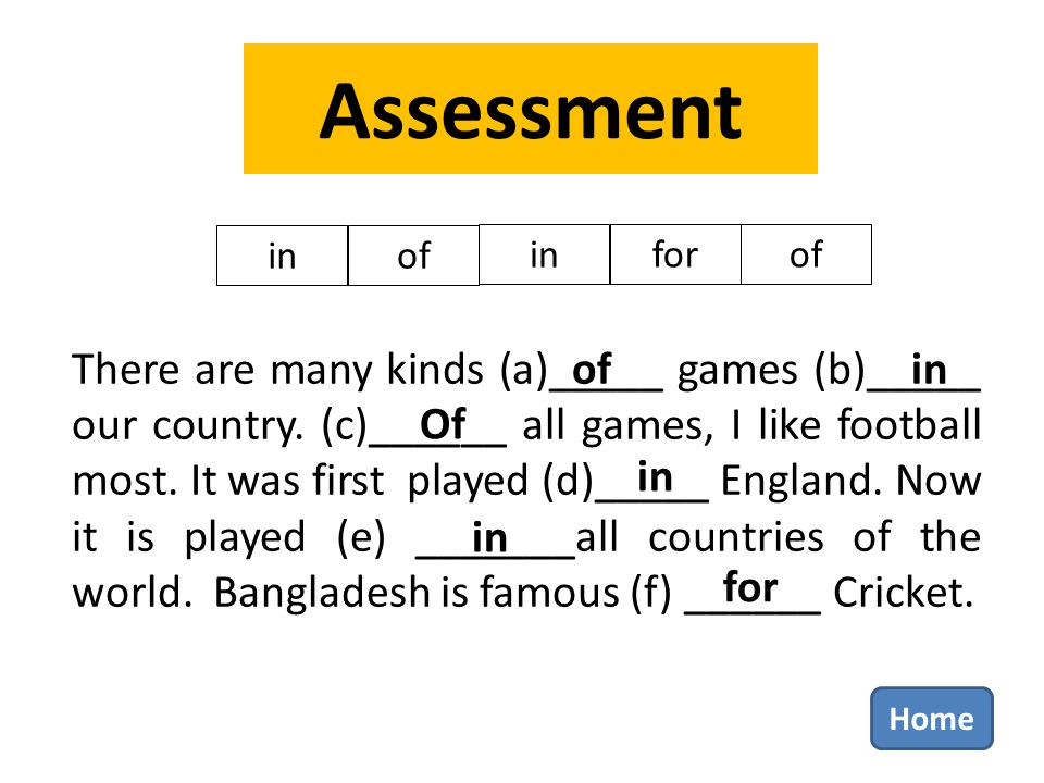 Assessment in of in for of There are many kinds (a)_____ games (b)_____ our country.