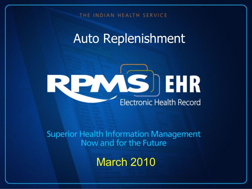 Auto Replenishment March 2010