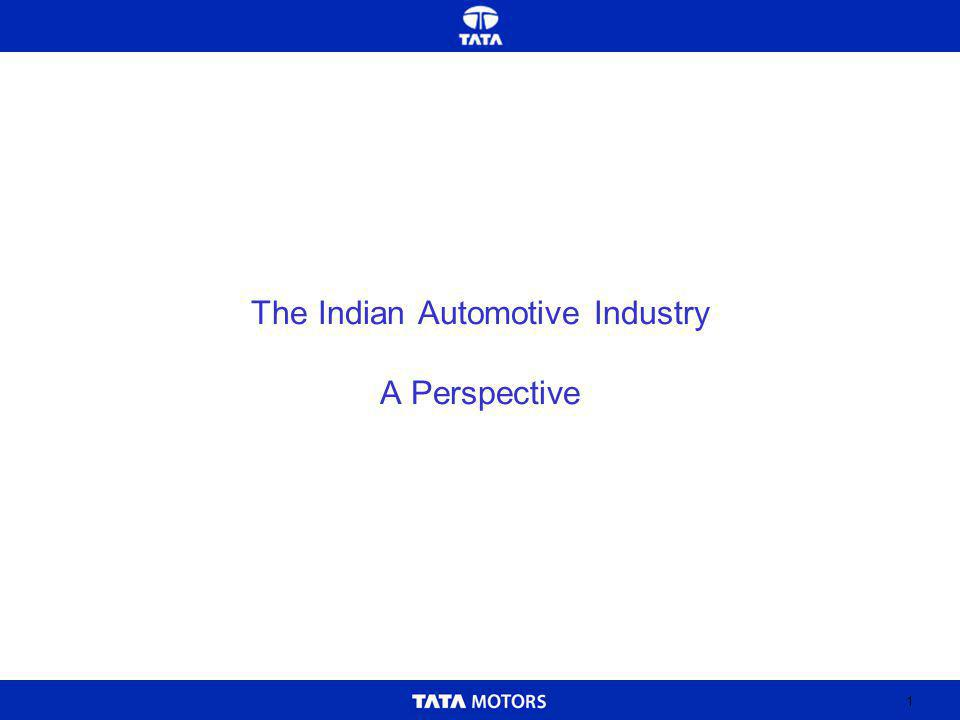 1 The Indian Automotive Industry A Perspective