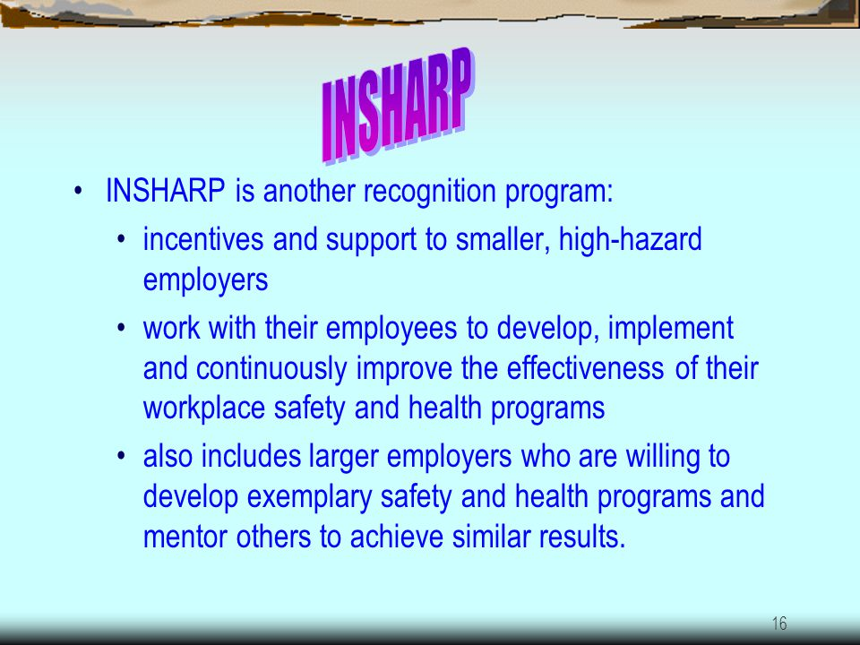 15 Voluntary Protection Program Indiana VPP is designed to recognize and promote safety and health management programs. Management, labor, and IDOL es