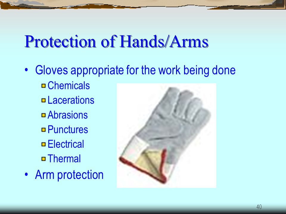 39 Protection of Feet/Toes Steel-toe boots, metatarsals Falling objects Rolling objects Objects that can pierce sole of foot Electrical Lawnmower acci