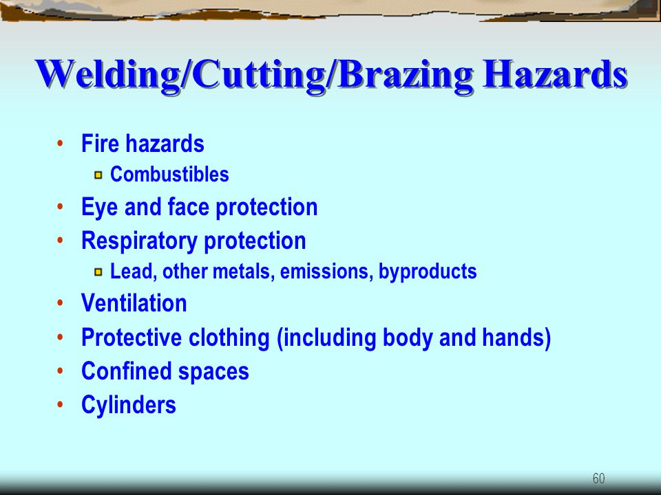 59 Welding, Cutting, and Brazing 29 CFR 1910 Subpart Q Oxygen-fuel gas welding and cutting Arc welding and cutting Resistance welding
