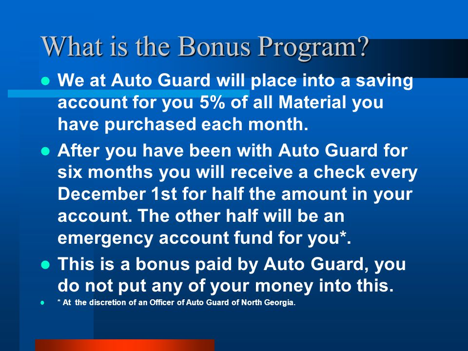 What is the Bonus Program.