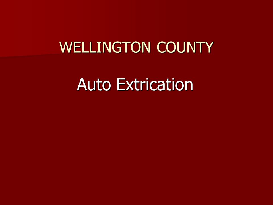 WELLINGTON COUNTY Auto Extrication