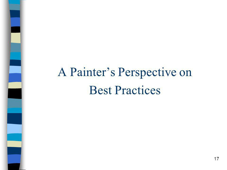 17 A Painters Perspective on Best Practices