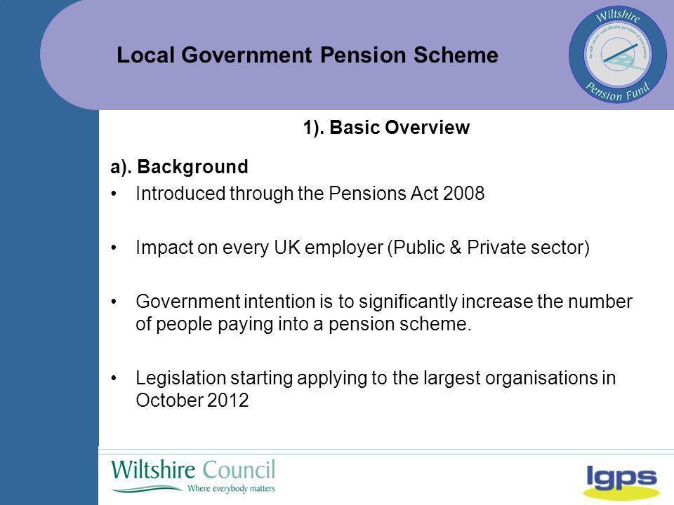 Local Government Pension Scheme e).