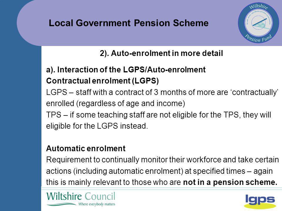 Local Government Pension Scheme b).