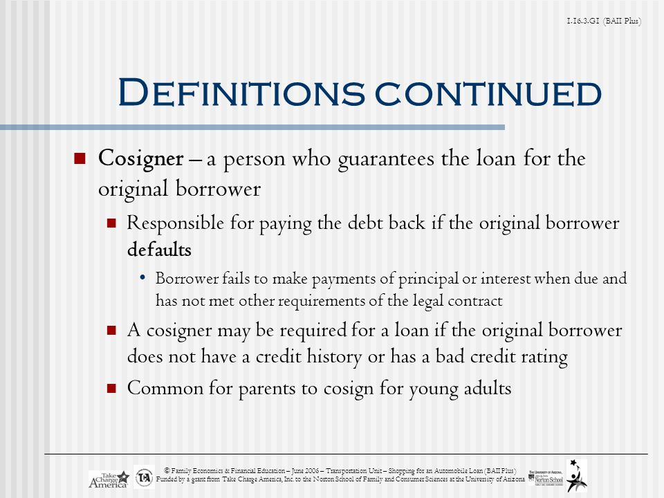 1.16.3.G1 (BAII Plus) © Family Economics & Financial Education – June 2006 – Transportation Unit – Shopping for an Automobile Loan (BAII Plus) Funded